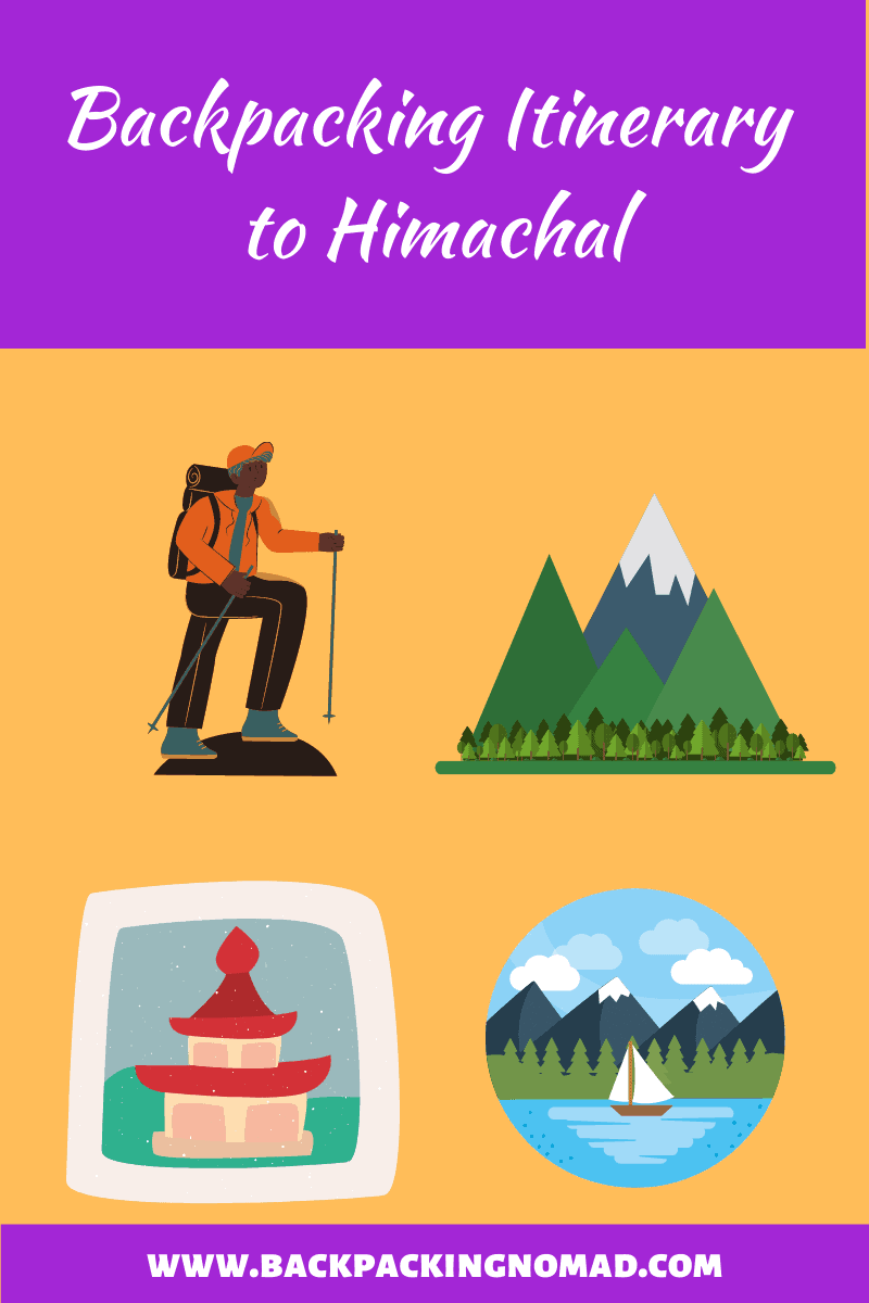 Backpacking Itinerary to Himachal