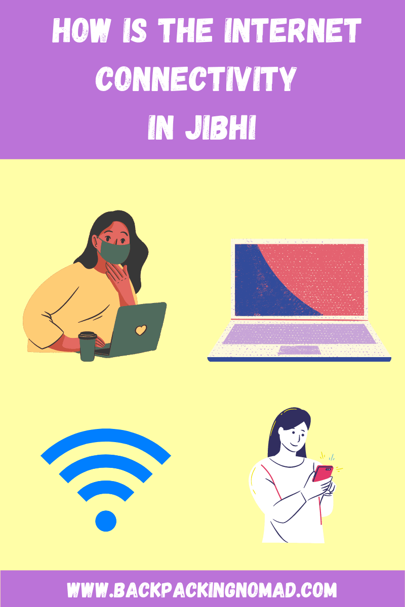 How is the internet connectivity in Jibhi